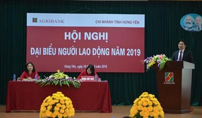 Agribank Hưng Yên tổ chức Hội nghị đại biểu người lao động năm 2019