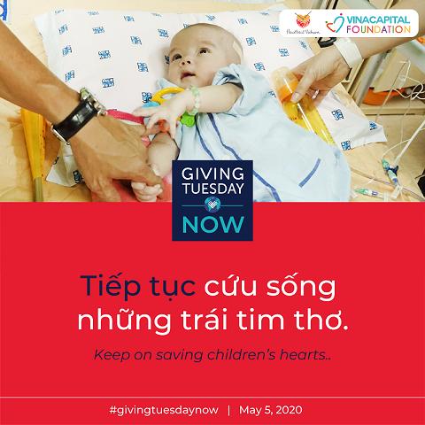 VinaCapital Foundation tham gia vào chiến dịch #GivingTuesdayNow với mong muốn cùng nhau cứu sống trẻ em mắc bệnh tim bẩm sinh