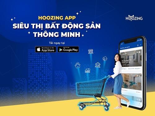 Ra mắt ứng dụng Hoozing - Nền tảng giao dịch bất động sản nhanh chóng, hiệu quả