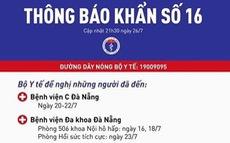 Thông báo khẩn số 16: Tìm người đến 7 địa điểm ở Đà Nẵng và Quảng Ngãi